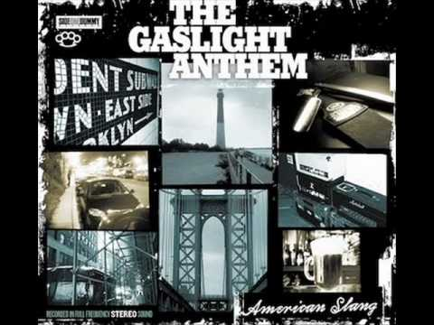 The Gaslight Anthem [American Slang]