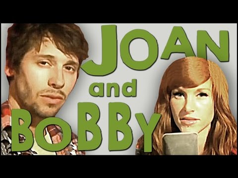 Walk Off The Earth - Joan And Bobby
