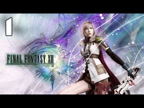 ★ Final Fantasy XIII English Walkthrough - Episode 1 - Chapter 1 - The Story Begins!