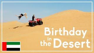 Dubai Part 1: Quad Biking In The Desert & Birthday Celebrations