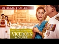 VICEROY'S HOUSE   Official Trailer   Hugh Bonneville, Gillian Anderson. IN CINEMAS NOW