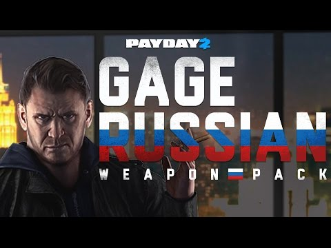 [PAYDAY 2] Gage Russian Weapon Pack - Обзор православного дополнения