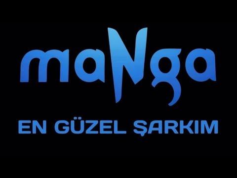 maNga - En Güzel Şarkım