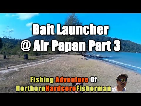 Fishing with Homemade Bait Launcher at Air Papan Malaysia Part 3