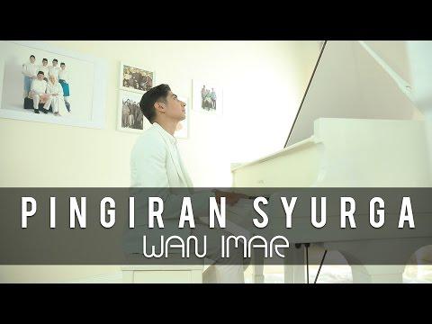 Pinggiran Syurga - WAN IMAR (Official MV)