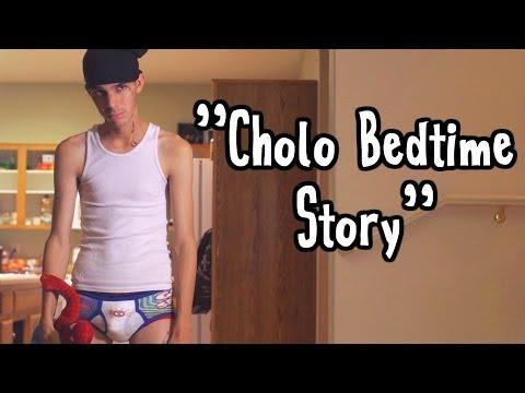 Cholo Bedtime Story