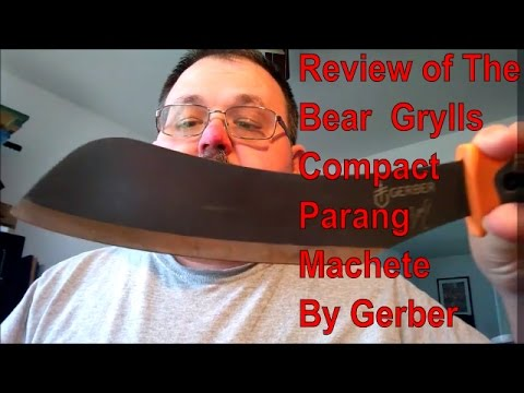 Gerber Bear Grylls Compact Parang Machete Review