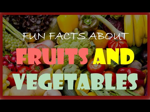 Fun Facts about Fruits and Vegetables (Health)