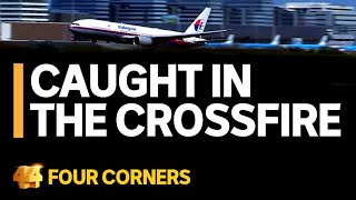 The horror of flight MH17 and the shocking war that caused the plane to be shot down | Four Corners