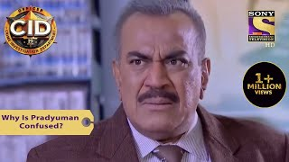 Your Favourite Character | Why Is Pradyuman Confused? | CID (सीआईडी) | Full Episode