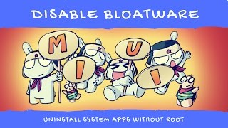 Disable Bloatware Apps On MIUI 8 | WITHOUT ROOT