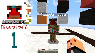 Minecraft Diversity 2 with Pause - EP01 - Here We Go Again!
