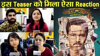 Emraan Hashmi की Cheat India Teaser रिलीज़, जाने जनता का Teaser पर Reaction | वनइंडिया हिंदी