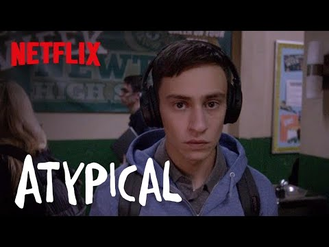 Atypical | Official Trailer [HD] | Netflix