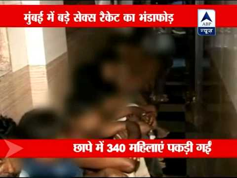Mumbai: Sex Racket Busted, 340 Girls Rescued video