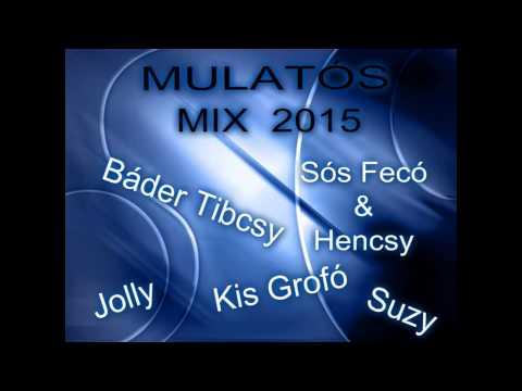 Nagy Mulatós Mix 2015