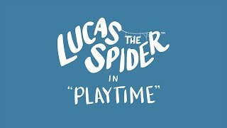 Lucas the Spider - Playtime