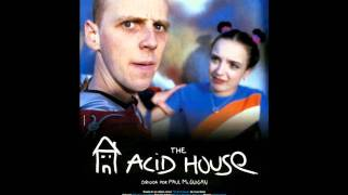 The acid house soundtrack youtube for Acid house soundtrack