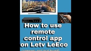 How to make leeco le 2 as universal remote. (Company and local brands)
