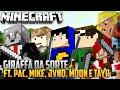 Minecraft: GIRAFA DA SORTE Ft. PAC, MIKE, JV, MOON E TAYR!!
