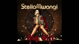 Stella Mwangi - Big Girl