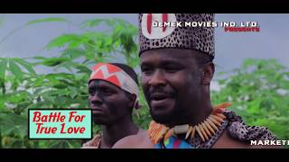 Battle For True Love Official Trailer - 2018 Latest Nigerian Nollywood Movie HD