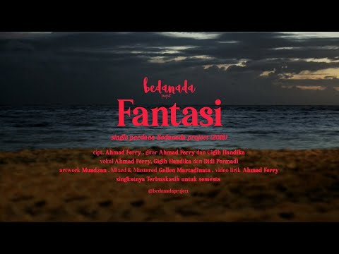 Download Bedanada - Fantasi    Vidio  Mp4 baru