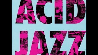 ACID JAZZ And Other Illicit Grooves  ( Full Album)