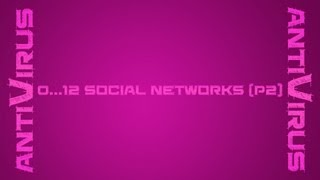 AntiVirus - Social Networks (Part 2)