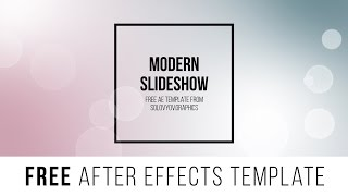 "FREE After Effects Template ""Modern Slideshow"""