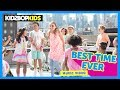 KIDZ BOP Kids – Best Time Ever (Official Music ) [KIDZ BOP 35] -