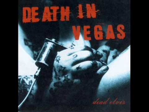 Death In Vegas - Rematerialized