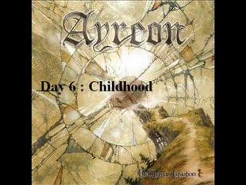 Ayreon - Day Six Childhood