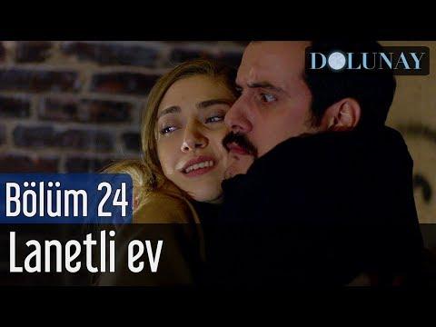 Dolunay 24. Bölüm - Lanetli Ev