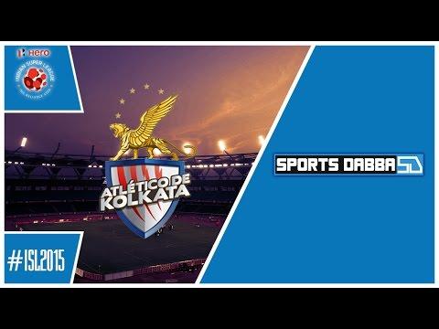 ISL 2015 Team Profile - Atlético de Kolkata