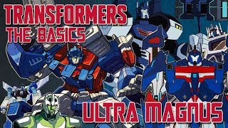 TRANSFORMERS: THE BASICS on ULTRA MAGNUS