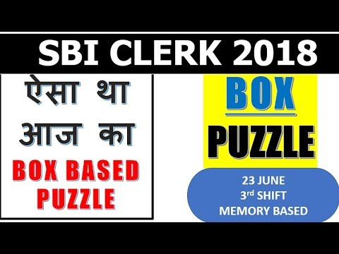 SBI clerk PRE    ऐसा था  आज का  BOX BASED  PUZZLE    23 JUNE 2018 Memory Based    TRY it now thumbnail