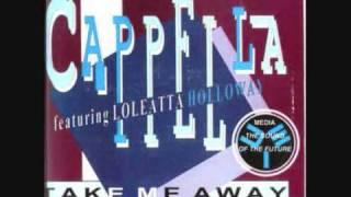 Watch Cappella Take Me Away video