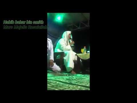Prajurit Pembela Rasulullah Habib Bahar Bin Ali Bin Smith Lagu Mars Majelis Rasulullah
