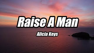 Alicia Keys Raise A Man