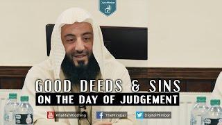 Good Deeds & Sins on the Day of Judgement – Wahaj Tarin
