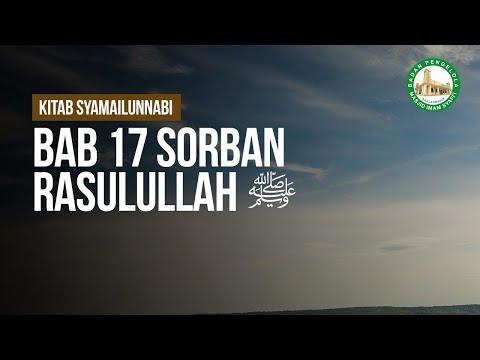 Bab 17 Sorban Rasulullah ﷺ - Ustadz Muhammad Hafizd Anshari hafizhahullah