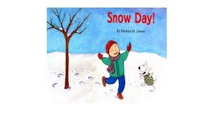 Snow Day! by Barbara M. Joosse.  Grandma Annii's Storytime