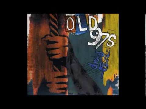 Old 97s - Friends Forever