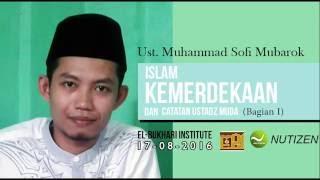 Kemerdekaan dalam Kaca Mata Sejarah Islam pada masa Rasulullah saw (1 of 4)
