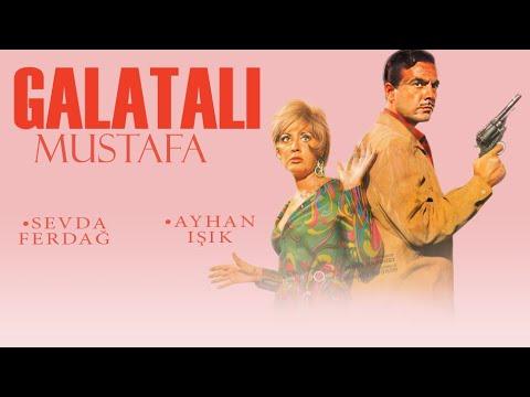 Galatalı Mustafa (1967) -  Ayhan Işık & Sevda Ferdağ