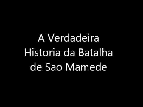 A Verdadeira Hist�ria da Batalha de S�o Mamede