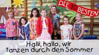 Halli, hallo, wir tanzen durch den Sommer || Kinderlieder zum Mitsingen und Bewegen