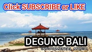 Download Lagu DEGUNG INSTRUMENTAL !! DEGUNG BALI Gratis STAFABAND