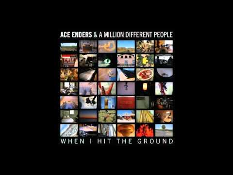 Ace Enders And A Million Different People - Cant Run Away